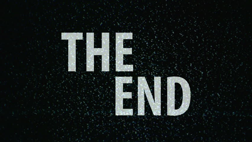 The End Title On Tv Noise Background Ending Sequence